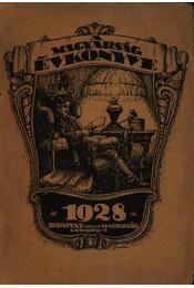 A Magyarság Évkönyve Az 1928-ik Esztendőre (IV. évfolyam) - Régikönyvek