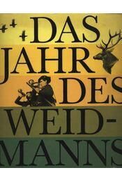 Das Jahr des Weidmanns - Régikönyvek