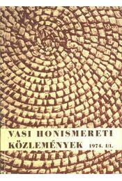 Vasi Honismereti Közlemények 1974. I/I. (dedikált) - Régikönyvek