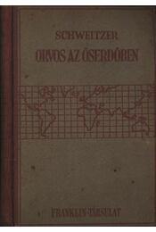 Orvos az őserdőben - Régikönyvek