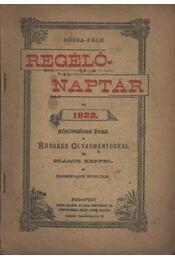 Rózsa-féle Regélő Naptár 1922. - Régikönyvek