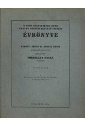 atirni - A gróf Klebelsberg Kunó Magyar Történetkutató Intézet ÉVKÖNYVE 1936. - Régikönyvek