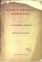 Somló Sándor színművei (dedikált) - Régikönyvek