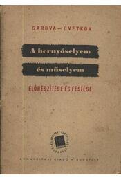 Hernyóselyem és műselyem - Régikönyvek