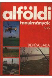 Alföldi tanulmányok 1979. - Régikönyvek