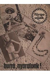 Fürge ujjak 1979. XXIII. évfolyam (Hiányos) - Régikönyvek