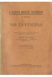 Vas- és fémipar I. kötet - Pávó Elemér - Régikönyvek