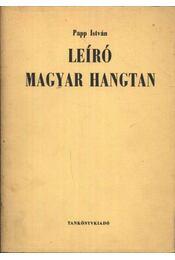 Leíró magyar hangtan - Régikönyvek
