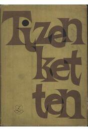 Tizenketten - Régikönyvek