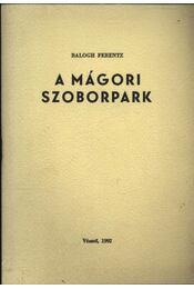 A Mágori Szoborpark - Régikönyvek