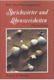 Sprichwörter und Lebensweisheiten - Régikönyvek