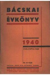 Bácskai Évkönyv 1940. - Régikönyvek