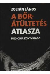 A bőrátültetés atlasza - Régikönyvek