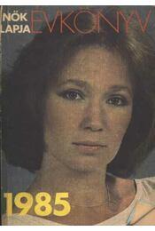 Nők Lapja Évkönyv 1985 - Régikönyvek