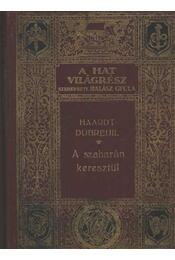 A Szaharán keresztül - Régikönyvek