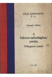 A Rákóczi-szabadságharc postája - Régikönyvek