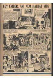 Egy ember, aki nem halhat meg 1983. (42-52. szám 11. rész) - Régikönyvek