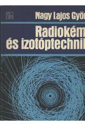 Radiokémia és izotóptechnika - Régikönyvek