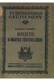 Bevezetés a magyar történelembe - Régikönyvek