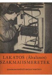 Lakatos (Általános) szakmai ismeretek - Régikönyvek