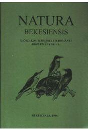 Natura Bekesiensis I. - Régikönyvek