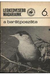 Legkedvesebb madaraink 6. barátposzáta - Régikönyvek