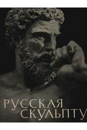 Az orosz szobrászat (Русская скульптура) - Régikönyvek