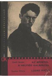 Az apostol, A helyiség kalapácsa, Lúdas Matyi - Régikönyvek