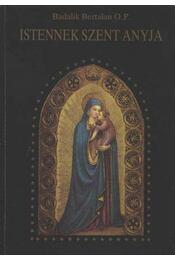 Istenek Szent Anyja - Régikönyvek