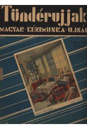 Tündérujjak 1933. április IX. évf. 4. (96.) szám - Régikönyvek