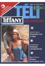 Kajaidba hajt a vágy - Szálloda szívtipróknak - Elégek, ha hozzám érsz - 1992/1. Tiffany Téli különszám - Régikönyvek