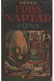 Képes Friss Naptár 1941 - Régikönyvek