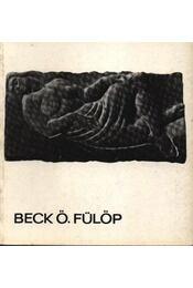 Beck Ö. Fülöp - Régikönyvek