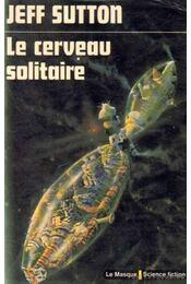 Le cerveau solitaire - Régikönyvek