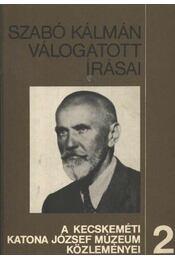 Szabó Kálmán válogatott írásai - Régikönyvek