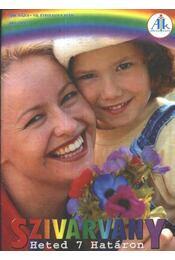 Szivárvány 2004. május VII. évfolyam 9. szám - Régikönyvek