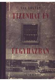 Tizenhat év fegyházban - Régikönyvek