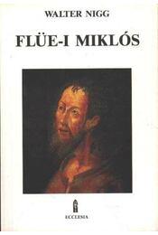 Flüle-i Miklós - Régikönyvek