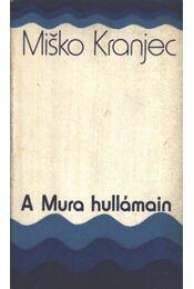 A Mura hullámain - Régikönyvek