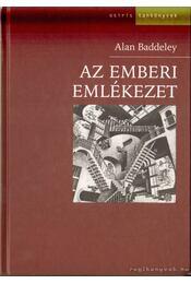 Az emberi emlékezet - Baddeley, Alan - Régikönyvek