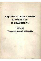 Bajcsy-Zsilinszky Endre a történeti irodalomban - Régikönyvek