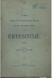 Az Aradi Királyi Főgimnáziumnak az 1905-1906. iskolai évről szóló értesítője - Régikönyvek
