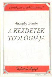 A kezdetek teológiája - Régikönyvek