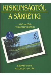 Kiskunságtól a Sárrétig - Régikönyvek