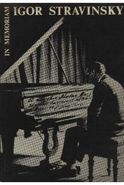 In memoriam Igor Stravinsky - Régikönyvek