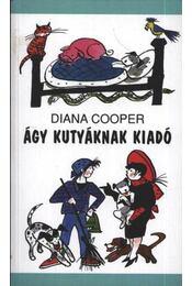Ágy kutyának kiadó - Régikönyvek