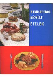 Marhahúsból készült ételek - Régikönyvek