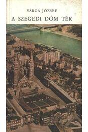 A Szegedi Dóm tér - Régikönyvek