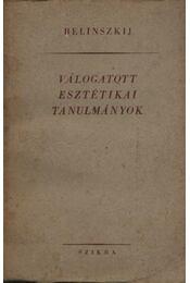 Válogatott esztétikai tanulmányok Belinszkij - Régikönyvek