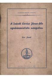 A Szántó Kovács János-féle agrárszocialista mozgalom - Régikönyvek